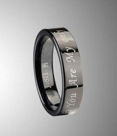 """You Are My Only"" Engraved Tungsten Carbide Wedding Band for Men - Tungsten Rings"