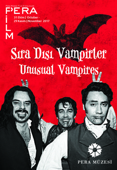 SIRADIŞI VAMPİRLER | Unusual Vampires 31.10 - 29.11.2017