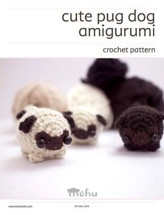 Crochet your own cute pug with this amigurumi pattern.  The pdf file includes a written crochet pattern, detailed assembly instructions, and a
