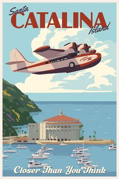 Catalina Island illustrated travel poster by Steve Thomas. Even though Santa Catalina is not along PCH, you can see it all along your drive. Old Poster, Poster Art, Retro Poster, Art Deco Posters, Poster Series, Travel Ads, Airline Travel, Air Travel, Beach Travel