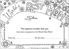 World's Best Mom coloring diploma (there are also pages for dad, siblings, grandparents, etc.)