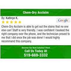 Chem-Dry Acclaim is able to get out the stains that no one else can! Staff is very...