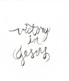 There is victory in the name of Jesus!