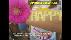 Happiness Bucket List. Reto 9 Cómo ser FELIZ: debes ir a una maraton, Th...