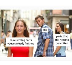 Be Written To Be Written - Writers Write. This is just a summary of the second draft-and my life.To Be Written - Writers Write. This is just a summary of the second draft-and my life. Retro Humor, Writing Quotes, Writing A Book, Writing Images, Reading Books, Writing Tips, Writer Memes, Writing Problems, I Am A Writer
