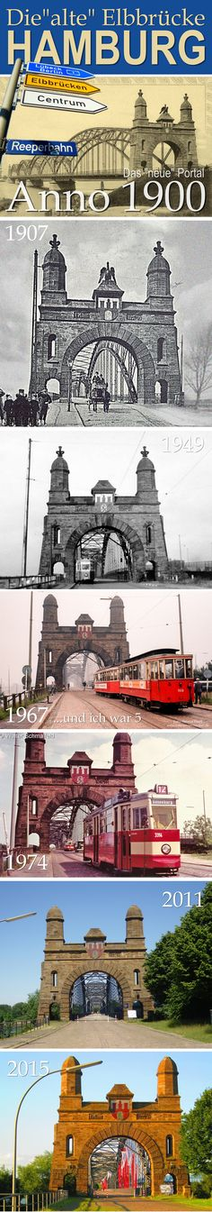 """Alte Elbbrücke Hamburg/Harburg: Harburger Seite seit dem Bau der """"neuen"""" Portale, Anno 1900. Zeitreise bis 2015"""
