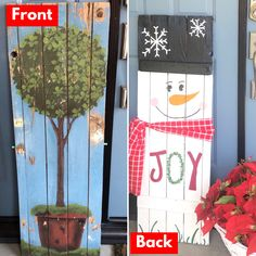 Use both sides of your wood signs. I painted the back side of my home sign into a snowman.