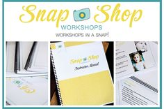 Snap Shop Workshop for Photographers - Make extra money teaching photography.