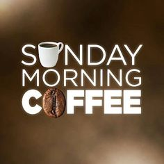 .Sunday morning energy before going to the Kingdom Hall. feases y citas sobre el #café