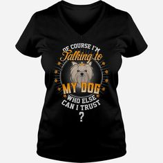Talking To My Yorkshire Terrier, Order HERE ==> https://www.sunfrogshirts.com/Black-Ladies-V-Neck-Talking-To-My-Yorkshire-Terrier-322170492.html?29538, Please tag & share with your friends who would love it, border terrier mix, border terrier puppy mix, border terrier puppy names #popular #illustrations #posters #christmasgifts #xmasgifts #birthdaygifts #bestfriend #giftsegment #girlfriendgiftideas