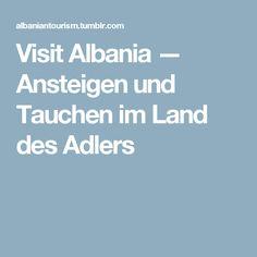 Visit Albania — Ansteigen und Tauchen im Land des Adlers