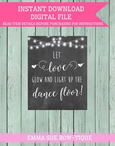 Let love glow Dance Floor Wedding Chalkboard by EmmaSueBowtique