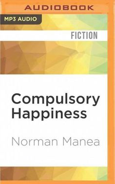 Compulsory Happiness