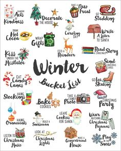 a FREE High Resolution Winter Bucket List Here Katie Hall Creative — 2018 Christmas Bucket List I ♥ U Winter by Artnis on 40 Activities to Cross Off Your Winter Bucket List Winter Fun, Winter Christmas, Christmas Time, Christmas List Ideas, Santa Christmas, Christmas Countdown, Winter Holidays, Winter Craft, Winter Ideas