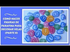 COMO HACER FIGURAS CON PARAFINA PARA DECORAR VELAS. Parte II - YouTube