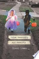 Crime, Community and Morality (Routledge Studies in Crime and Society) Political Scandals, Political Leaders, Politics, Landing Page Inspiration, What Is Meant, Criminology, Sociology, Morals, Fundraising