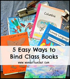 5 Easy Ways to Bind Books in the Classroom