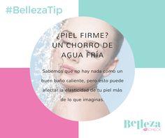Un chorro de agua fría (no helada) por 5 minutos en el rostro hará que tu piel se vea más firme.