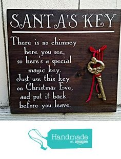 Painted Santa's Magic Key Sign - Santa's Key Sign - Santa Claus Key - Key For Santa - No Chimney Sign Christmas Signs, Rustic Christmas, Christmas Art, Christmas Projects, Winter Christmas, All Things Christmas, Christmas Decorations, Christmas Letters, Family Christmas
