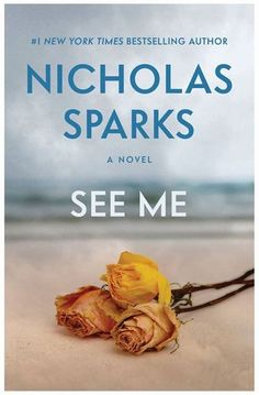 See Me by Nicholas Spark book review