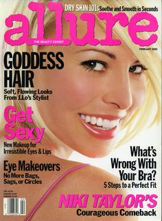 Niki Taylor Has Been on the Most Allure Magazine Covers Ever:  Since Allure's first issue, in March 1991, Niki Taylor has appeared on 11 covers—that's more than any other model, actress, or musician in our 25-year history. So in honor of our silver anniversary, we asked our top cover star to take us on a trip down memory lane. -- February 2002 | allure.com