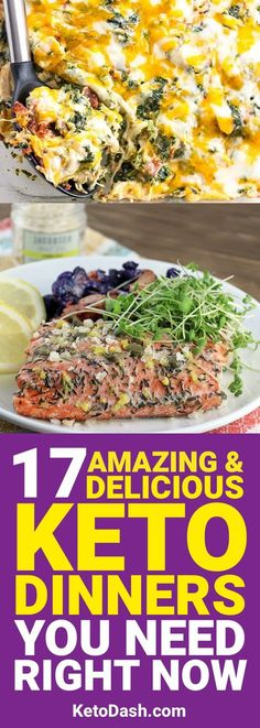 Making dinner on a diet can sometimes be difficult. However, on the ketogenic diet, you have the freedom to make amazing dinners. Here are 17 keto dinners that aren't going to make you sacrifice flavor.
