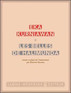Les Belles de Halimunda, Eka Kurniawan - PAGE