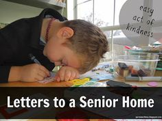 Easy Act of Kindness: Letters to a Senior Home. A great way to start teaching your children about the needs of the elderly. #serveothers #elderly