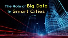 It's the age of getting smart or smarter. Technology has been seeping into every sphere of our lives in the past few years. After our phones and televisions have gotten smarter, it's time to envisage our cities to become smarter. Big Data and the Internet of Things (IoT) have a significant role to play in making our lives simpler by inter-connecting our scattered digital footprints to create an efficient and cohesive habitable unit for us. Read to know more.