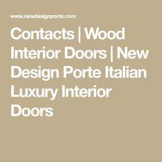 Contacts | Wood Interior Doors | New Design Porte Italian Luxury Interior Doors