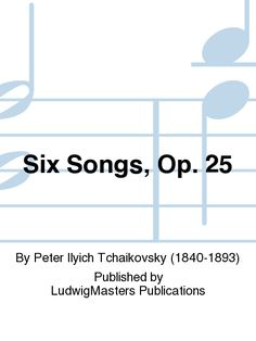 Six Songs, Op. 25