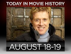 On this day in 1937, director, producer, actor, and Sundance Film Festival founder Robert Redford turns 75. Happy birthday!