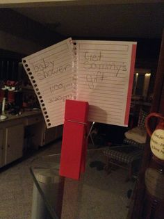 Big clothes pin make great note stands