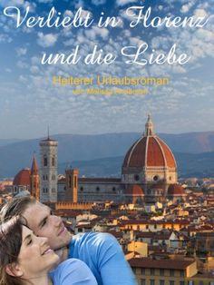 Verliebt in Florenz und in die Liebe von Jutta Ploessner (Melissa Anderson) http://www.amazon.de/dp/B00FKDZERG/ref=cm_sw_r_pi_dp_3LCAwb097FCRZ