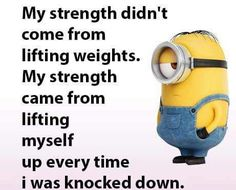Motivational Quotes, Inspirational Quotes, Like Quotes, Minions Quotes, Knock Knock, Weight Lifting, I Laughed, Strength, Humor