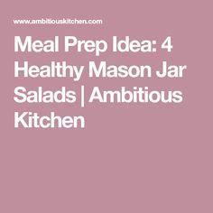 Meal Prep Idea: 4 Healthy Mason Jar Salads | Ambitious Kitchen