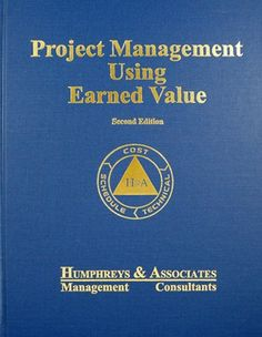 Project Management Using Earned Value: 2nd Edition