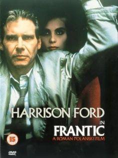 (1988) ~ Harrison Ford, Betty Buckley, Emmanuelle Seigner. Director: Roman Polanski. IMDB: 6.8 ____________________________ http://en.wikipedia.org/wiki/Frantic_(film) __________________________ http://www.rottentomatoes.com/m/1007832-frantic/  __________________________ http://www.tcm.com/tcmdb/title/75607/Frantic/ __________________________