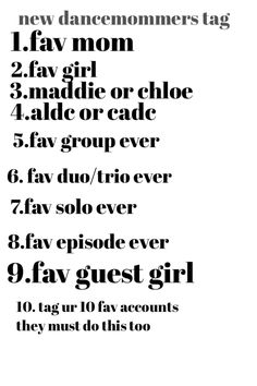 1.Christie 2.mackenzie/Chloe 3.Chloe 4.ALDC 5. Last Text 6. Any maddie and Chloe duet 7. Reaching for the stars by mackenzie 8. Nationals season 3 9. Sophia