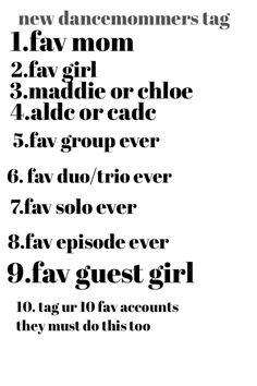 1.Christie 2.mackenzie/Chloe 3.Chloe 4.ALDC 5. Last Text 6. Any maddie and Chloe duet 7. Reaching for the stars by mackenzie 8. Nationals season 3 9. Sophia