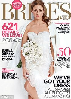 Wedding bells: Olivia wears a strapless gown on the June cover of Brides magazine