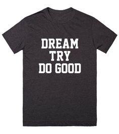 Dream Try Do Good Shirt - Boy Meets World