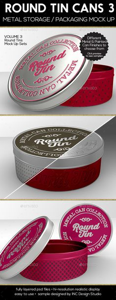 Round Tin Cans Vol.3 Packaging Mock Ups by ina717 Mock up your Round canister designs �20works for coffee, tea, candy, cookies or gift packaging designs too 3 PSD mock-ups with lots