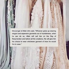 Humility in garments and appearance. The best garb is the Garment of Iman bestowed by Allah s.w.t