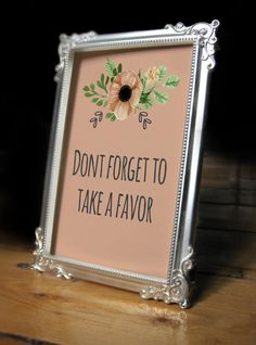 Dont Forget To Take A Favor Sign/ Favor by NicoletteAnneDesign