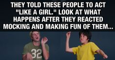 """Here's What Happens When A Group Of People Are Asked To """"Act Like A Girl…"""""""