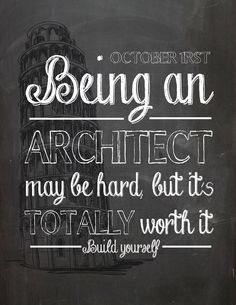 Being an Architect may be hard, but it's totally worth it! Happy Architects day <3