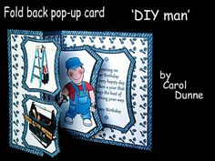 Fold back pop up DIY man on Craftsuprint designed by Carol Dunne - Easy to make with full photographic instructions included in the kit. This one has decorating equipment and a tool box on the front and a DIY man which pops up inside on a background of nuts and bolts. - Now available for download!