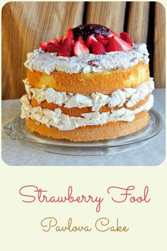 Strawberry Fool Pavlova Cake - An indulgent but surprisingly light combination of sponge cake, meringue pavlova, whipped cream, berries and roasted strawberry jam.