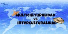 Multiculturalidad VS Interculturalidad en México